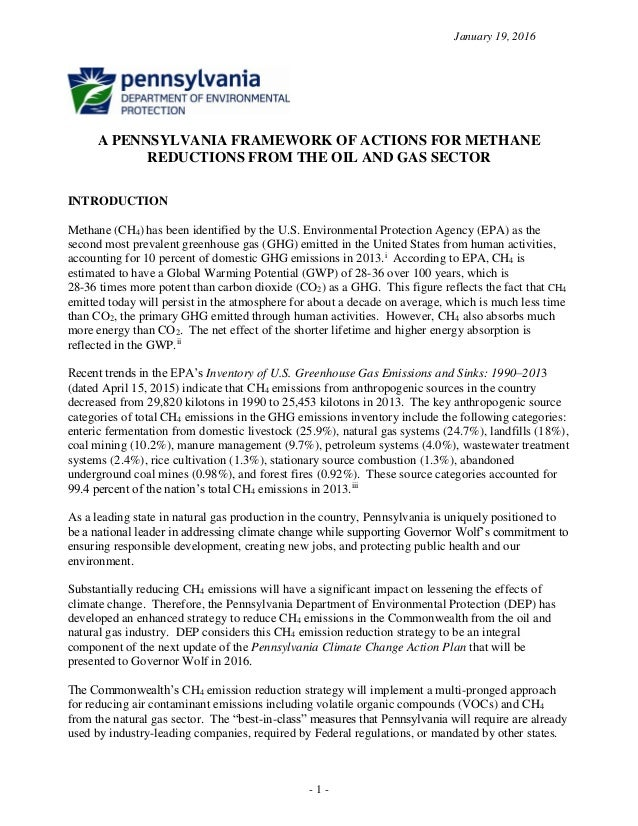 January 19, 2016 - 1 - A PENNSYLVANIA FRAMEWORK OF ACTIONS FOR METHANE REDUCTIONS FROM THE OIL AND GAS SECTOR INTRODUCTION...