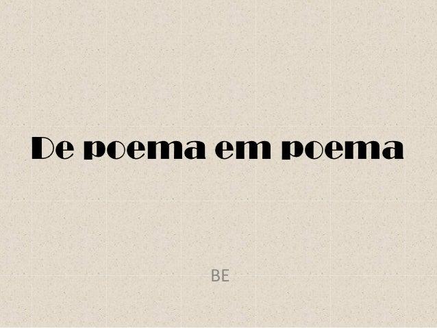 De poema em poema        BE