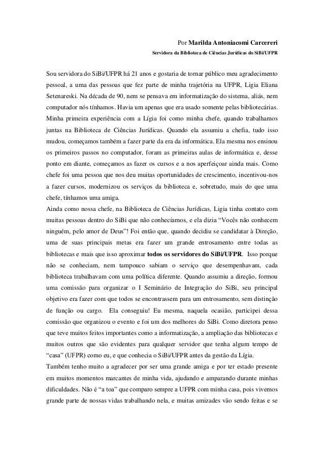 Depoimento da Servidora Marilda Antoniacomi Carcereri