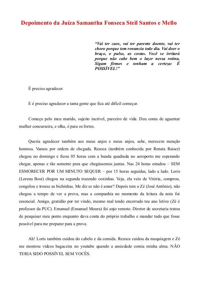 """Depoimento da Juíza Samantha Fonseca Steil Santos e Mello """"Vai ter caos, vai ter parente doente, vai ter choro porque tem ..."""