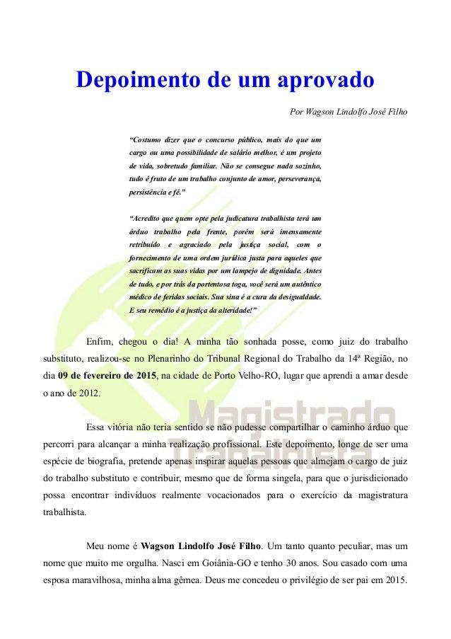 """Depoimento de um aprovado Por Wagson Lindolfo José Filho """"Costumo dizer que o concurso público, mais do que um cargo ou um..."""