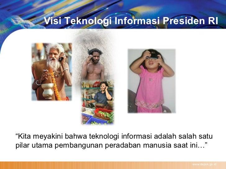 """www.depok.go.id """" Kita meyakini bahwa teknologi informasi adalah salah satu pilar utama pembangunan peradaban manusia saat..."""