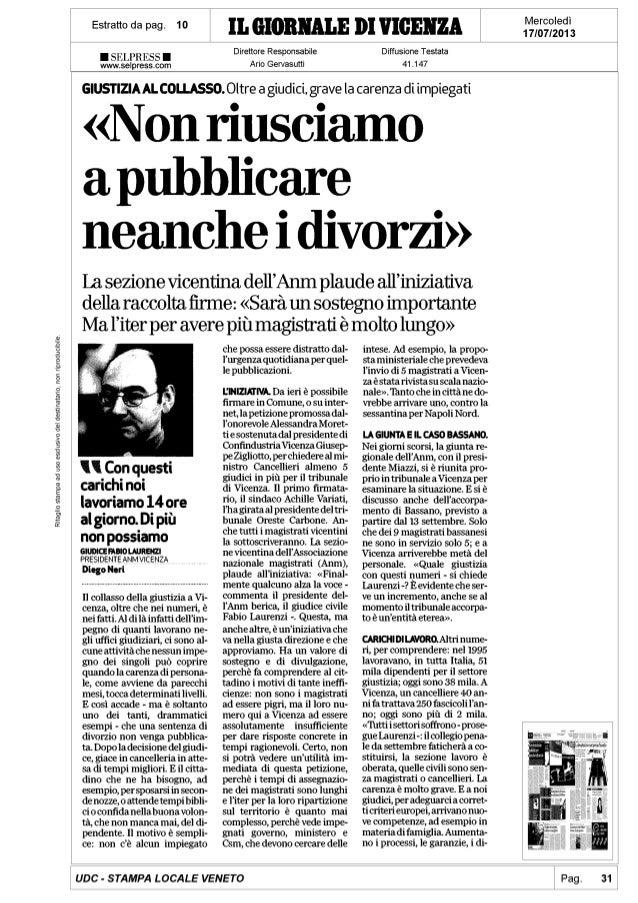 """Vicenza, giustizia al collasso: """"Non riusciamo a pubblicare neanche i divorzi"""" De Poli: Inammissibile"""