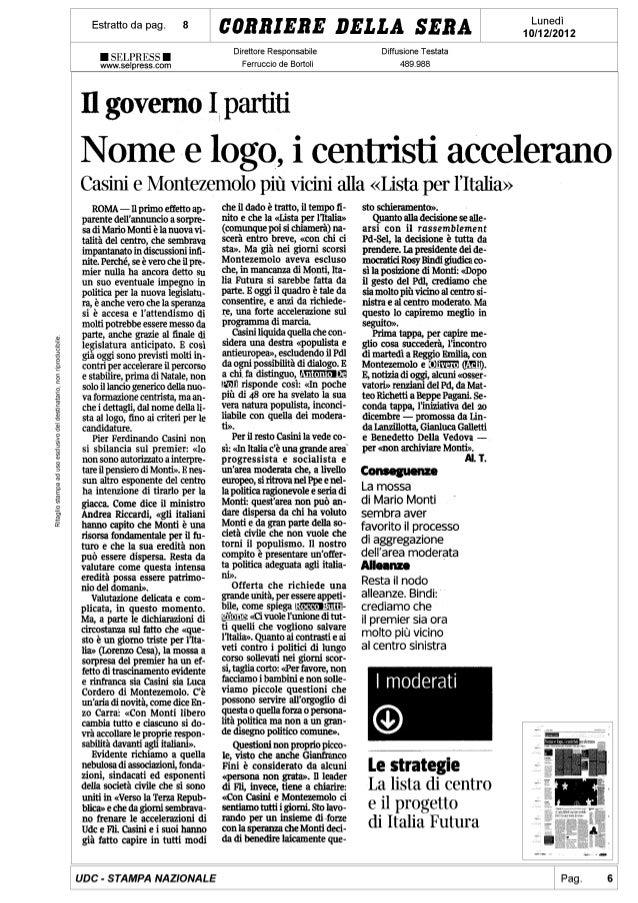 Nome e logo, i centristi accellerano - De Poli: Pdl ha svelato sua natura populista inconciliabile con moderati - Corriere...