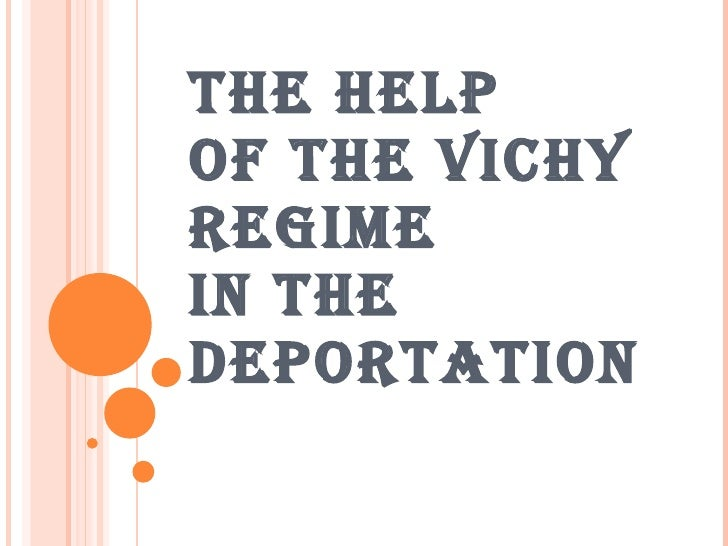 THE VICHY REGIME  and DEPORTATION