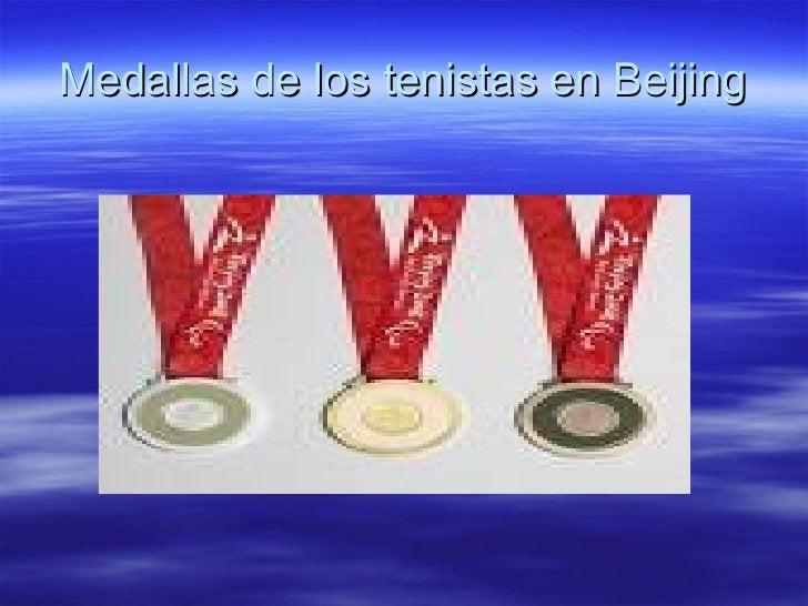 Medallas de los tenistas en Beijing