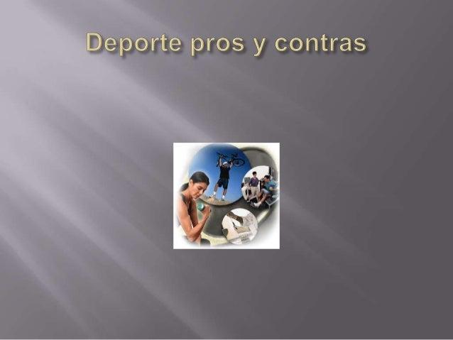 Deporte pros y contras jovany for Hormigon impreso pros y contras