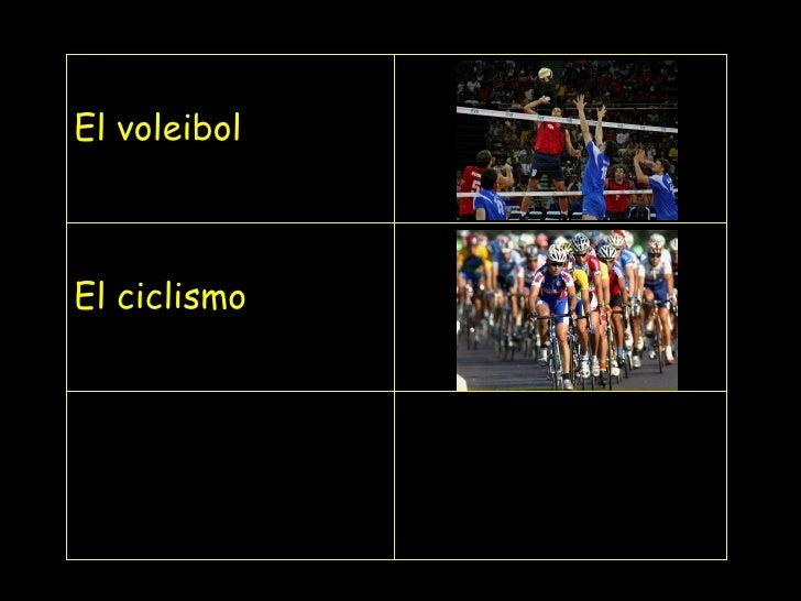 El  voleibol El ciclismo