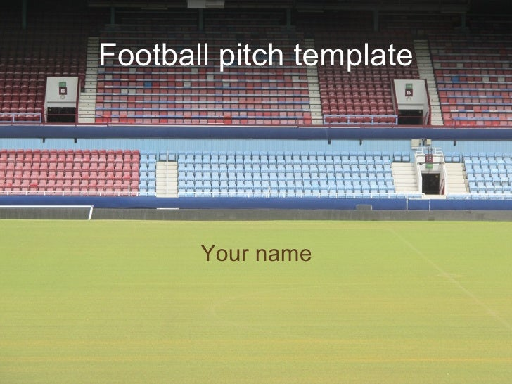 Football pitch template Your name