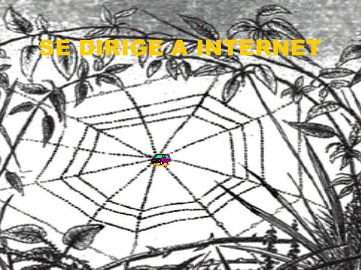SE DIRIGE A INTERNET