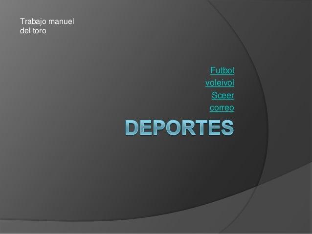 FutbolvoleivolSceercorreoTrabajo manueldel toro