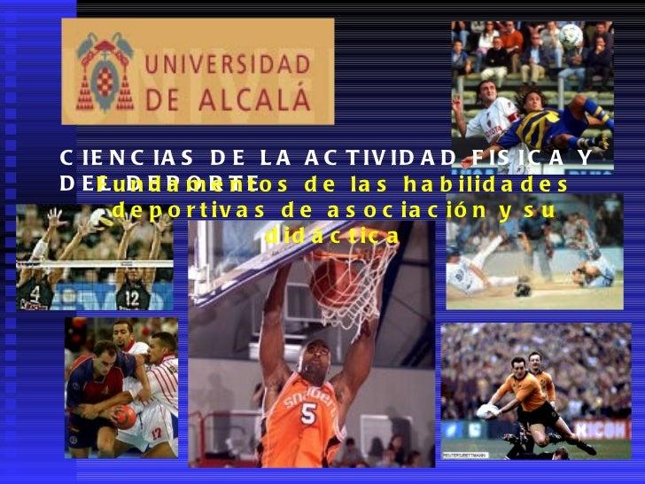 CIENCIAS DE LA ACTIVIDAD FISICA Y DEL DEPORTE Fundamentos de las habilidades deportivas de asociación y su didáctica