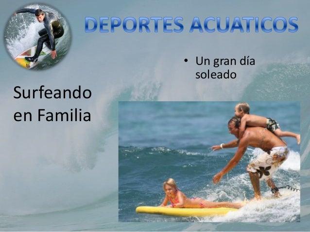 Surfeando en Familia • Un gran día soleado