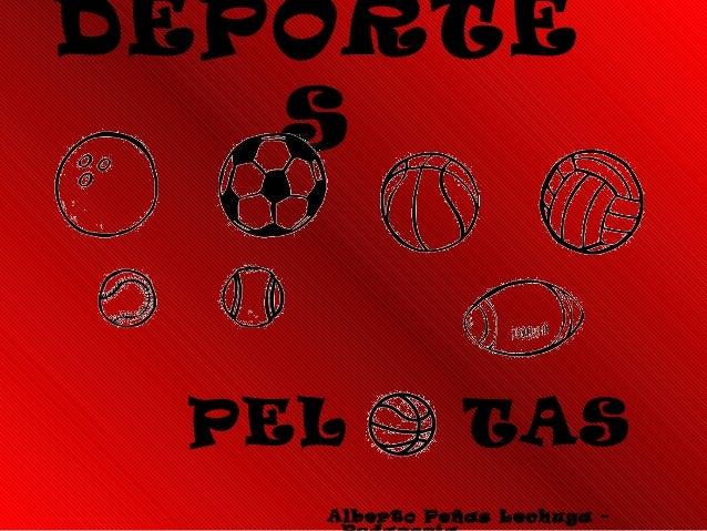 DEPORTE S PEL TAS Alberto Peñas Lechuga -