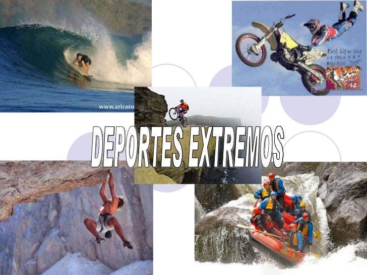 DEPORTES EXTREMOS