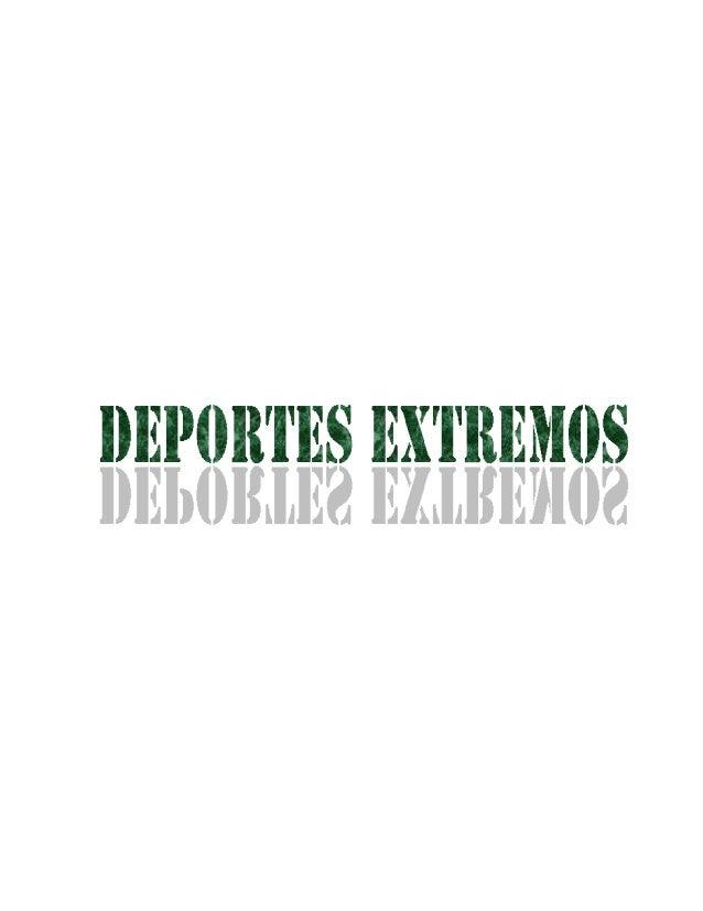 DEPORTES EXTREMOS  LUIS ALEJANDRO VARGAS PARGA  050500172005  UNIVERSIDAD DEL TOLIMA  FAC. CIENCIAS DE LA EDUCACIÓN  LIC. ...