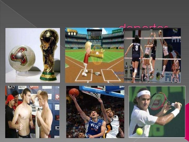futbol   beisbol      Voleibolboxeo    basquetbol   tenis