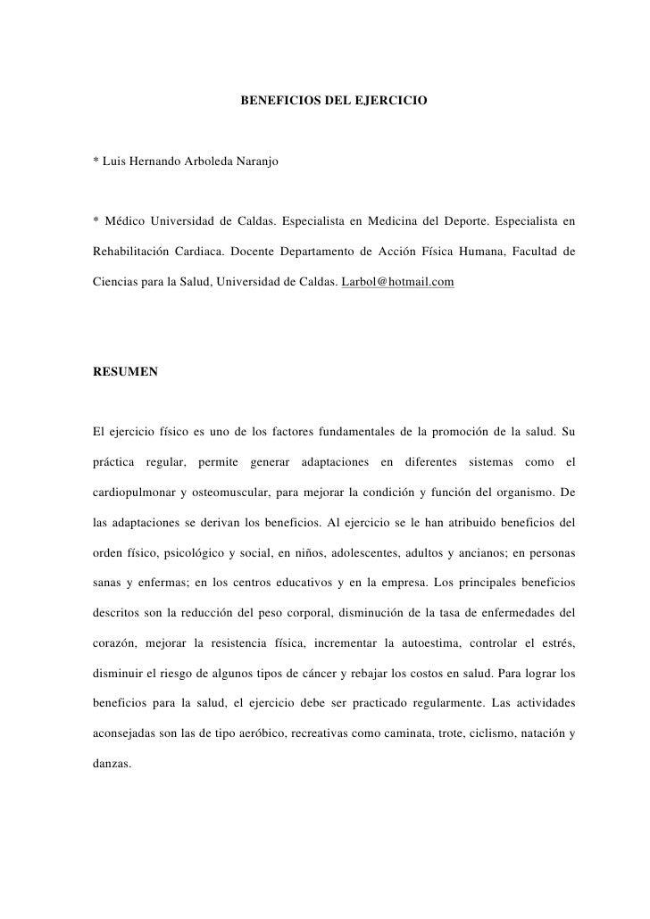 BENEFICIOS DEL EJERCICIO* Luis Hernando Arboleda Naranjo* Médico Universidad de Caldas. Especialista en Medicina del Depor...