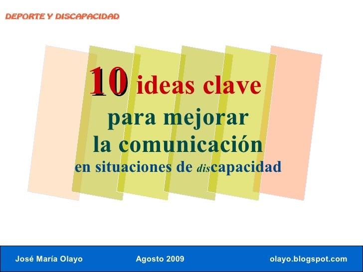 DEPORTE Y DISCAPACIDAD                         10 ideas clave                       para mejorar                     la co...