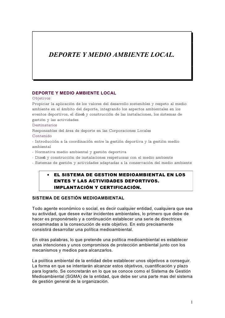 DEPORTE Y MEDIO AMBIENTE LOCAL.     DEPORTE Y MEDIO AMBIENTE LOCAL Objetivos Propiciar la aplicación de los valores del de...
