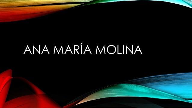 ANA MARÍA MOLINA