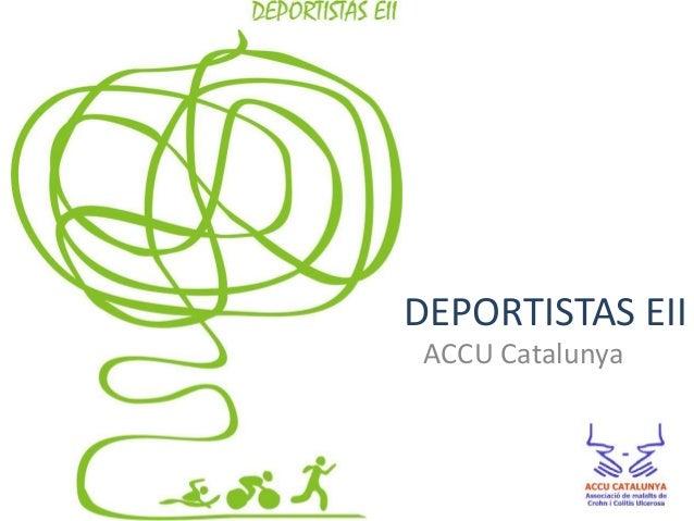 DEPORTISTAS EII ACCU Catalunya
