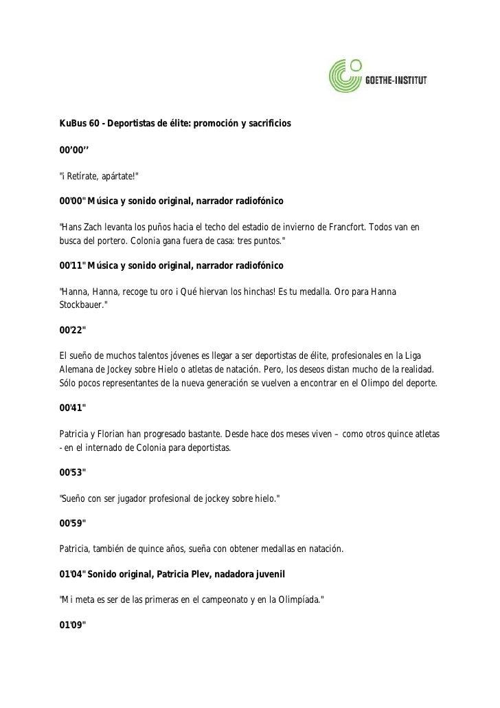 """KuBus 60 - Deportistas de élite: promoción y sacrificios  00'00''  """"¡Retírate, apártate!""""  00'00"""" Música y sonido original..."""