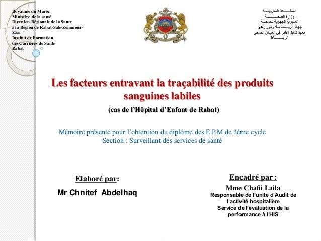 Royaume du Maroc Ministère de la santé Direction Régionale de la Sante à la Région de Rabat-Sale-Zemmour- Zaar Institut de...