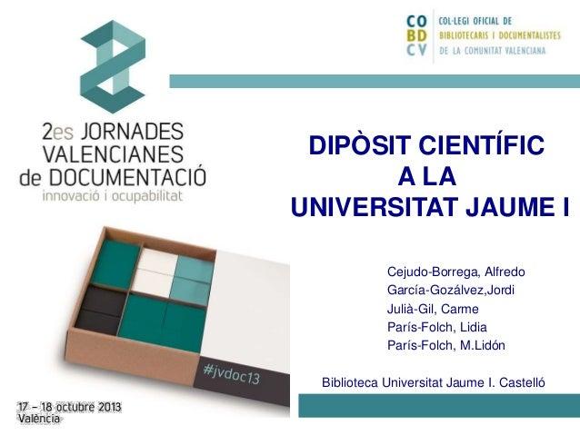 DIPÒSIT CIENTÍFIC A LA UNIVERSITAT JAUME I Cejudo-Borrega, Alfredo García-Gozálvez,Jordi Julià-Gil, Carme París-Folch, Lid...