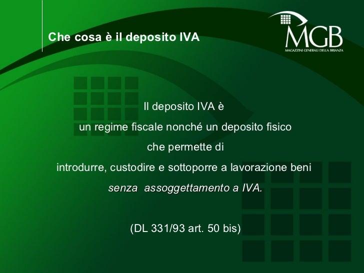Deposito Iva 2011 Magazzini Generali della Brianza SPA Slide 2