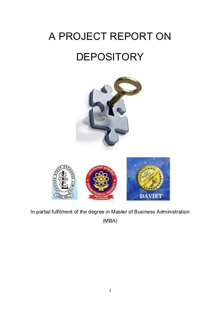 A PROJECT REPORT ON                    DEPOSITORYIn partial fulfilment of the degree in Master of Business Administration ...