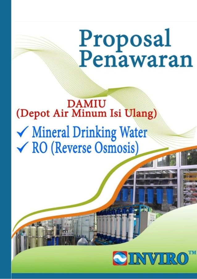 Proposal Penawaran DAMIU (Depot Air Minum Isi Ulang) Page 2 of 22 INVIRO [Water Solution] Hubungi Kami (Office/Toko) Offic...