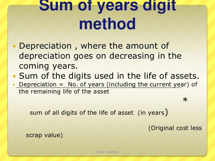 depreciation sum of years method Free depreciation calculator using straight line, declining balance, or sum of the  year's digits methods with the option of considering partial year depreciation.