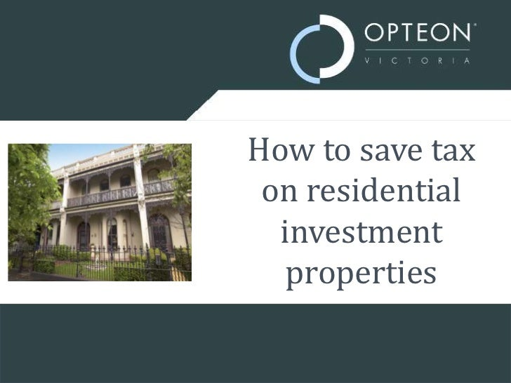 How to save tax on residential investment properties<br />
