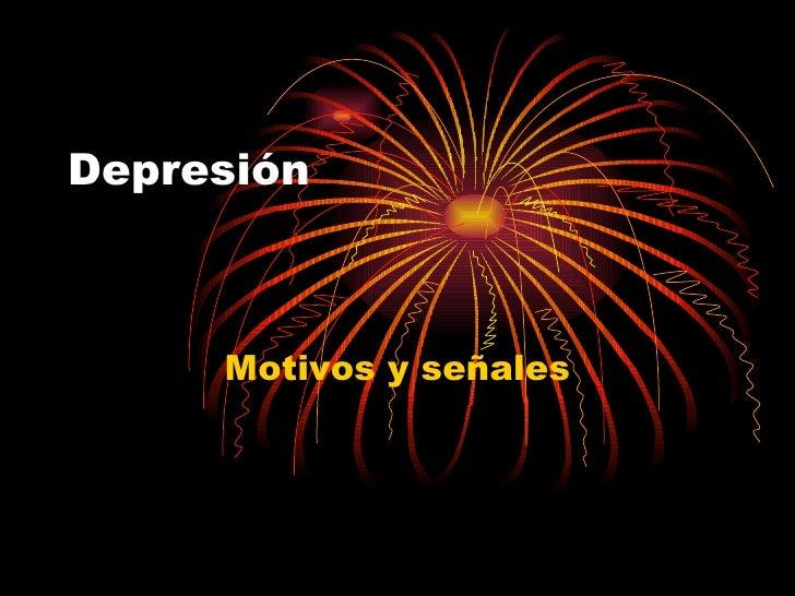 Depresión Motivos y señales