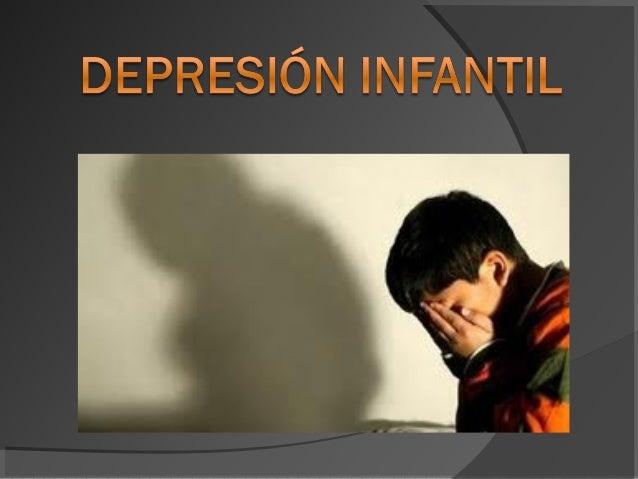 La depresión infantil puede definirse como una situación afectiva de tristeza mayor en intensidad y duración que ocurre en...