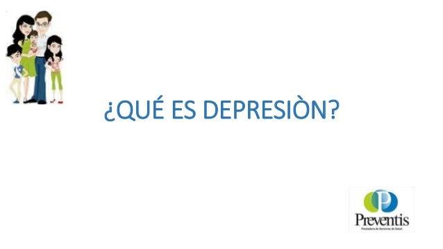 Depresión : Charlas Preventis  para la comunidad Slide 2