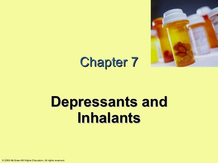 Chapter 7 Depressants and Inhalants