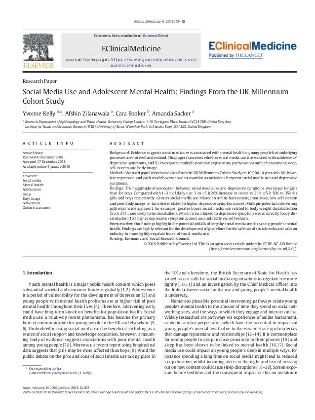Research Paper Social Media Use and Adolescent Mental Health: Findings From the UK Millennium Cohort Study Yvonne Kelly a,...