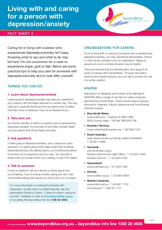 Living with and caring for a person with depression  anxiety / FACT SHEET 2  Caring for or living with a person who experi...