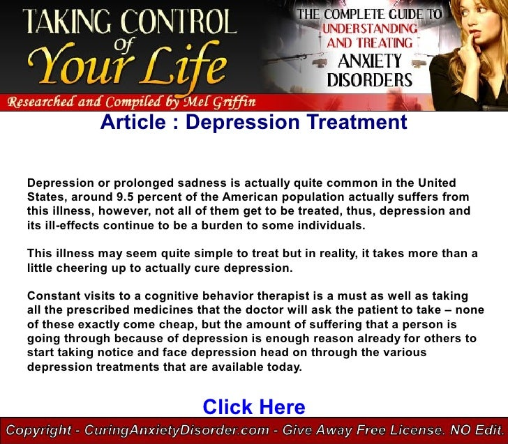 Article : Depression Treatment  Depression or prolonged sadness is actually quite common in the United States, around 9.5 ...