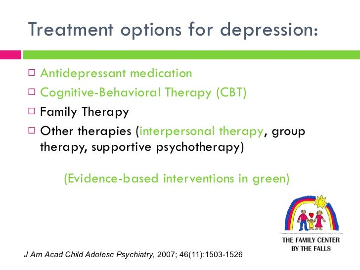 evidence based treatments for childhood depression 21 empirically supported treatments, evidence-based treatments, and evidence-based practice  of evidence-based practices children and  was the treatment of.