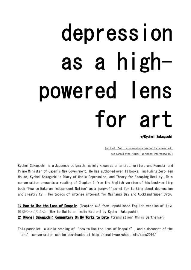 depression as a high- powered lens for artw/Kyohei Sakaguchi [part of 'art' conversations series for summer art, not-schoo...