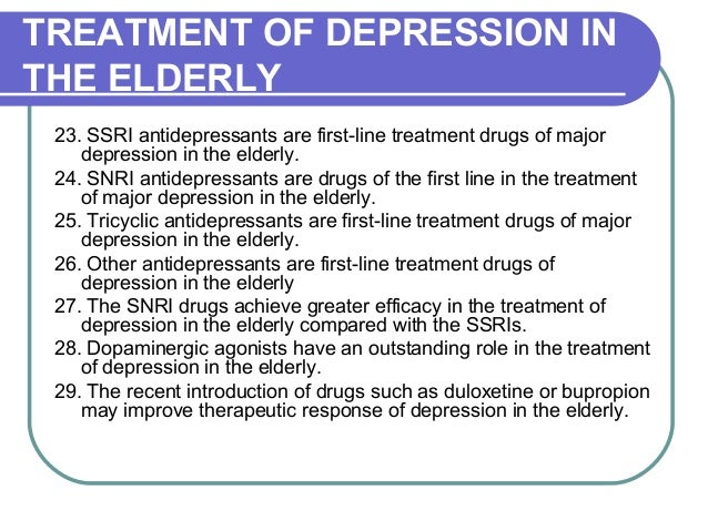 depression in the elderly Depression in the elderly depression is not a normal part of aging but it is a very common medical condition, requiring treatment, in the elderly.