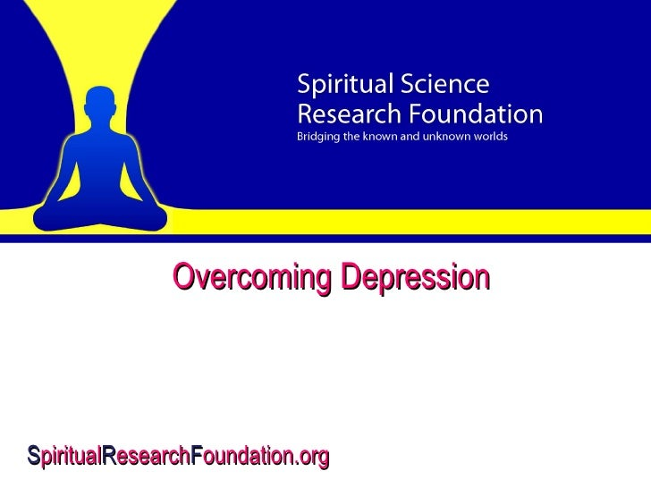 Cover Overcoming Depression  S piritual R esearch F oundation.org