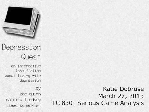 Katie Dobruse               March 27, 2013TC 830: Serious Game Analysis