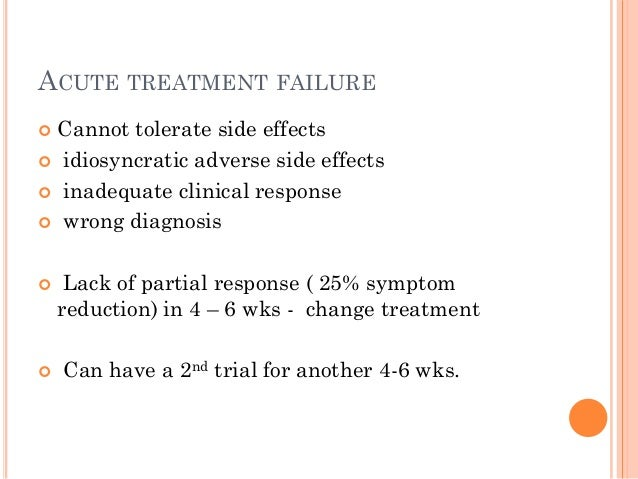 SELECTION OF 2ND TREATMENT OPTIONS  Switching to alternate treatment (preferred)  augmentation of current treatment  co...