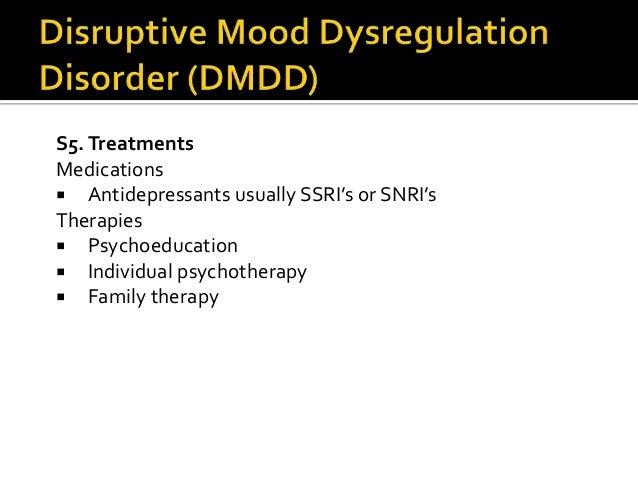 Disruptive Mood Dysregulation Disorder Treatment Depressive Disorders f...