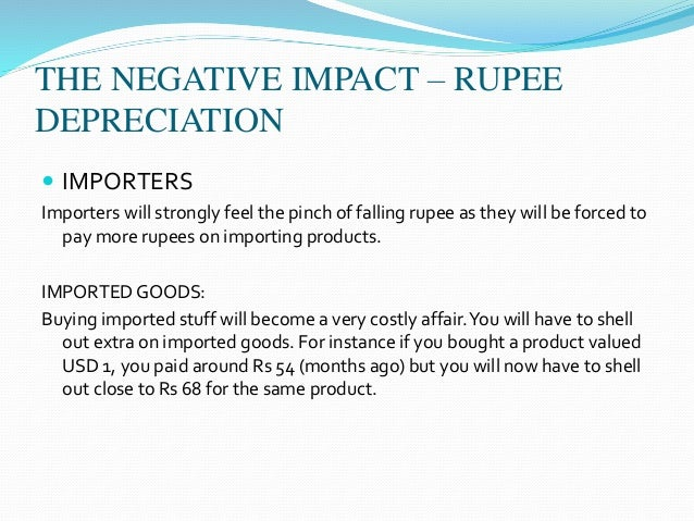 impacts of rupee appreciation depreciation on import Rupee devaluation or depreciation: how does it affect export and import will only trigger more fall in indian rupee depreciation and appreciation of.
