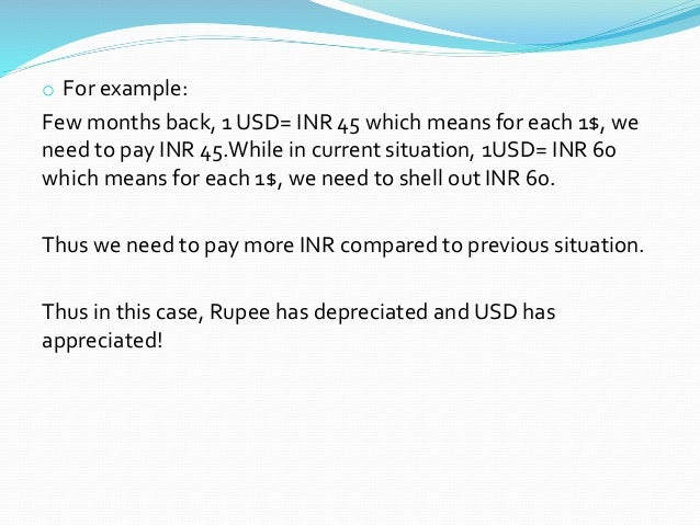 depreciation of a currency Currency depreciation is the opposite of currency appreciation it is the decrease in value of one currency against another if the eur/gbp exchange rate f.